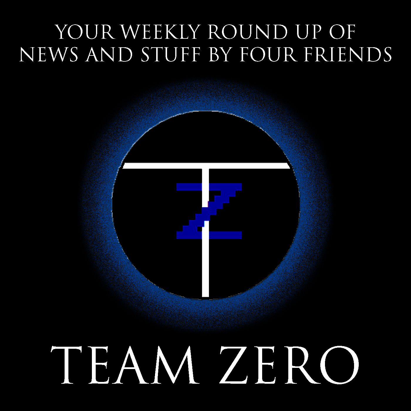 Team Zero Podcast